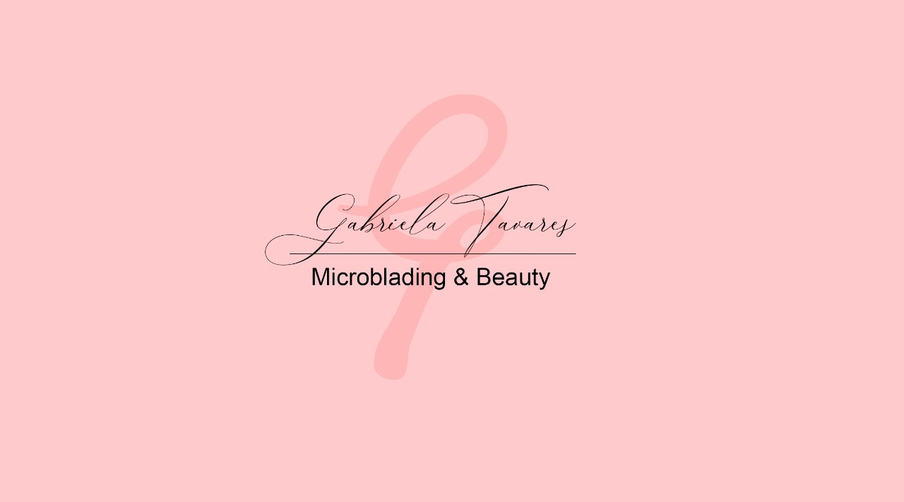 Gabriela Tavares - Microblading and beauty